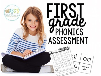 First Grade Phonics Quarterly Assessment [EDITABLE]