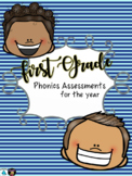 First Grade Phonics Assessments- ENTIRE YEAR