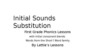 First Grade Phonics Lesson: Initial Sound Substitutions Short i Word Family Set
