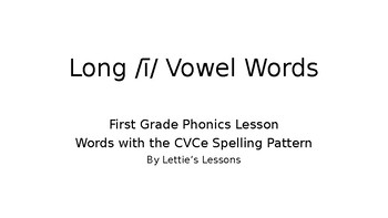 First Grade Phonics: Long i Vowel Set Spelled CVCe CVCe w/ initial blends ie y