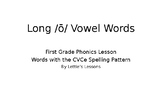 First Grade Phonics Long o Vowel Sound Spelled CVCe initia