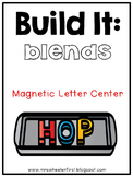 First Grade Phonics: Magnetic Letter Blend Mats