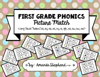 First Grade Phonics Picture Match:  Long Vowel Teams