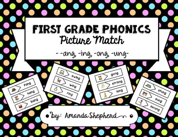 First Grade Phonics Picture Match:  -ng Words (-ang, -ing, -ong, -ung)