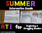 Kindergarten and First Grade Phonics SUMMER Intervention O