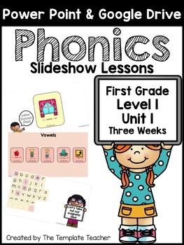 First Grade Phonics Slideshow Lessons - Unit 1 Week 3 Days 1 - 6