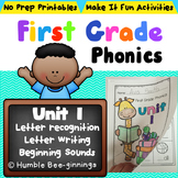 First Grade Phonics Unit 1 Letters and Sounds