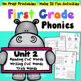 First Grade Phonics Unit 2 CVC Words