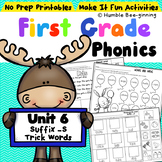 First Grade Phonics Unit 6 Suffix s and Trick Words