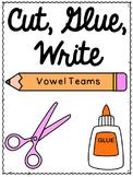 First Grade Phonics: Vowel Teams Sentence Writing