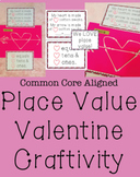 First Grade Place Value Craft / Activity- Valentine's Day- Common Core Aligned
