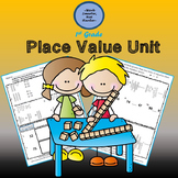 First Grade Place Value Unit Kit