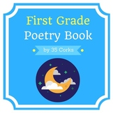 First and Second Grade Poetry Book - Poem Examples and Templates