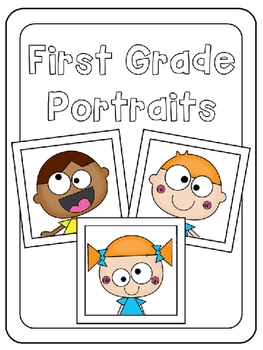 First Grade Portraits