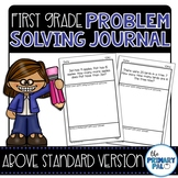 First Grade Problem Solving: Above Standard Version