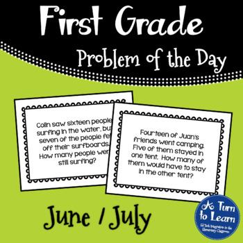 First Grade Problem of the Day - June/July