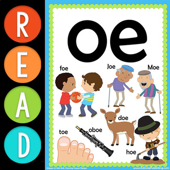 First Grade READ:  Vowel Team OE