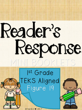 First Grade Reader's Response Booklet Figure 19 (TEKS Aligned)