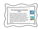 First Grade Reader's Workshop Unit 3: Characters