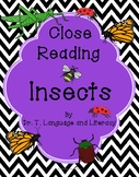 Close Reading: INSECTS (Distance Learning)