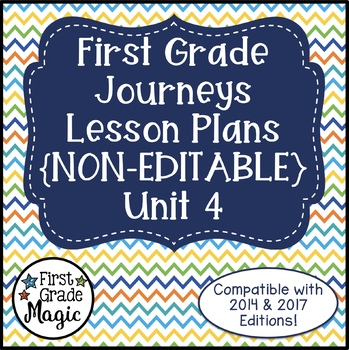 Journeys Lesson Plans 1st Grade Unit 4