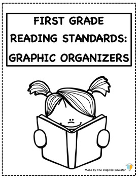 First Grade Reading Standards: Graphic Organizers