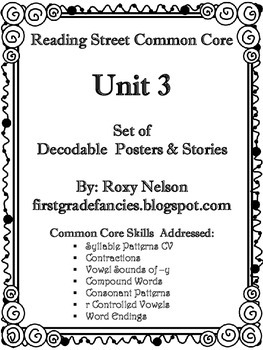 First Grade Reading Street Common Core: Unit 3 Decodable Posters and Stories