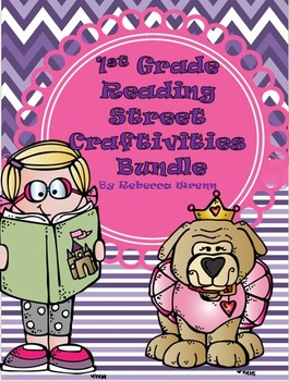 First Grade Reading Street Craftivities Bundle