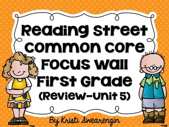 First Grade Reading Street Focus Wall Complete Bundle (Unit R-5)