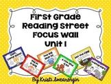 First Grade Reading Street Focus Wall Unit 1