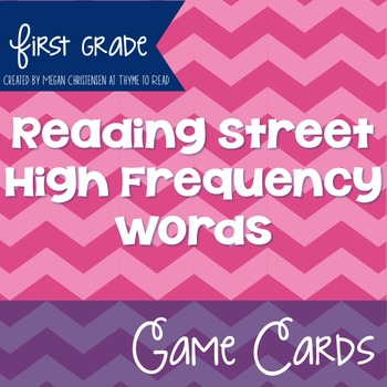 First Grade Reading Street High Frequency Word Game Cards