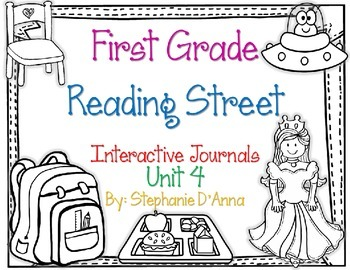 First Grade Reading Street Interactive Journal Unit 4