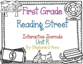 First Grade Reading Street Interactive Journal Unit R