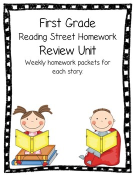 First Grade Reading Street Review Unit Weekly Homework Review