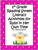 First Grade Reading Street Ruby in Her Own Time Literacy Activities