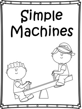 First Grade Reading Street Simple Machines Literacy Activities