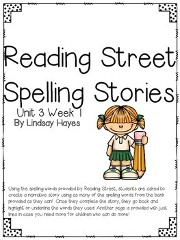 First Grade Reading Street Spelling Story Unit 3 Week 1
