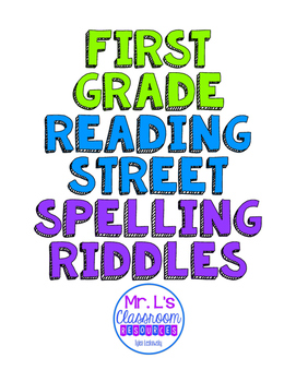 First Grade Reading Street Spelling Word Riddles