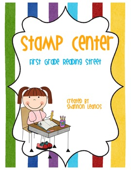 First Grade Reading Street Stamp Center