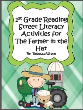 First Grade Reading Street The Farmer in the Hat Literacy
