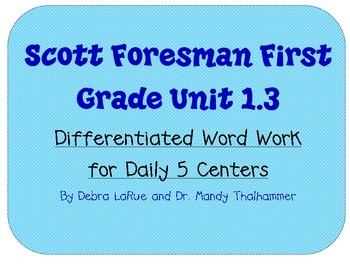First Grade Reading Street Unit 1.3 Word Work Supplement
