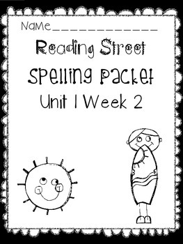 First Grade Reading Street Unit 1 Week 2 Spelling Activity Packet