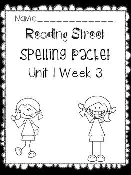 First Grade Reading Street Unit 1 Week 3 Spelling Packet
