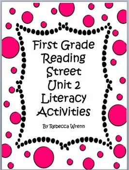 First Grade Reading Street Unit 2 Literacy Activities Bundle