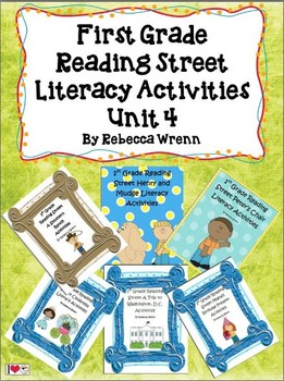 First Grade Reading Street Unit 4 Literacy Activities Bundle