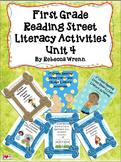 First Grade Reading Street Unit 4 Literacy Activities Bundle