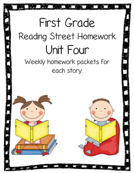 First Grade Reading Street Unit Four Weekly Homework Review