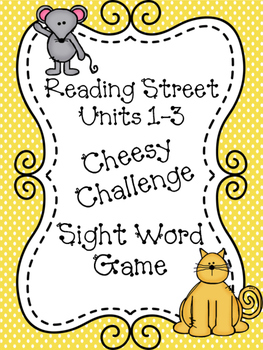 First Grade Reading Street Units 1-3 Cheesy Challenge Sigh