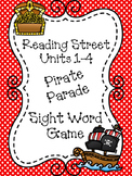 First Grade Reading Street Units 1-4 Pirate Parade Sight Word Game