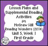 First Grade Reading Wonders Lesson Plans and Extra Activities Unit 5 Week 1